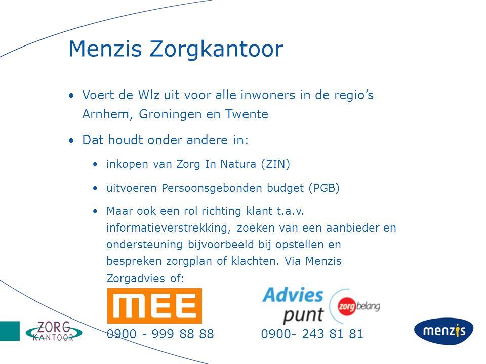 Menzis Zorgkantoor Voert de Wlz uit voor alle inwoners in de regio's Arnhem, Groningen en Twente Dat houdt onder andere in: inkopen van Zorg In Natura