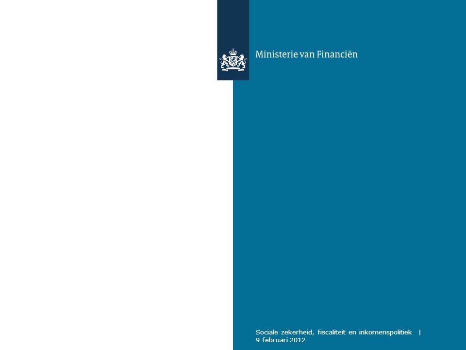 Sociale zekerheid, fiscaliteit en inkomenspolitiek | 9 februari 2012
