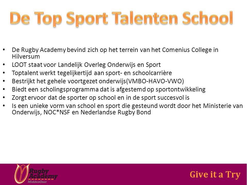 De Rugby Academy bevind zich op het terrein van het Comenius College in Hilversum LOOT staat voor Landelijk Overleg Onderwijs en Sport Toptalent werkt tegelijkertijd aan sport- en schoolcarrière Bestrijkt het gehele voortgezet onderwijs(VMBO-HAVO-VWO) Biedt een scholingsprogramma dat is afgestemd op sportontwikkeling Zorgt ervoor dat de sporter op school en in de sport succesvol is Is een unieke vorm van school en sport die gesteund wordt door het Ministerie van Onderwijs, NOC*NSF en Nederlandse Rugby Bond