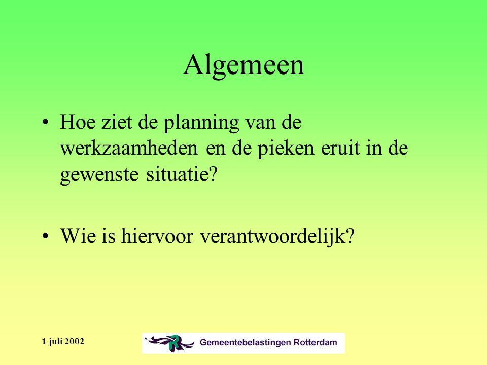 1 juli 2002 Algemeen Hoe ziet de planning van de werkzaamheden en de pieken eruit in de gewenste situatie.