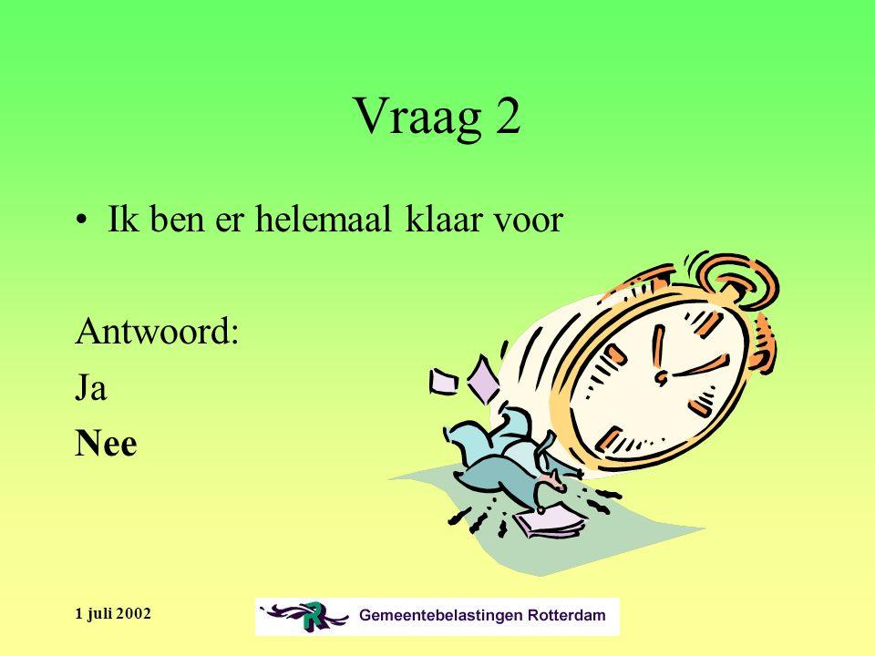1 juli 2002 Balie/Kas/Deelgemeente/e-mail Kunnen de procedures bij de kas vereenvoudigd worden.