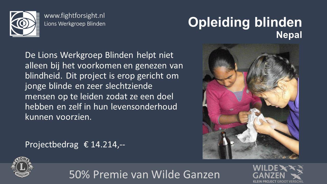 Opleiding blinden Nepal De Lions Werkgroep Blinden helpt niet alleen bij het voorkomen en genezen van blindheid.