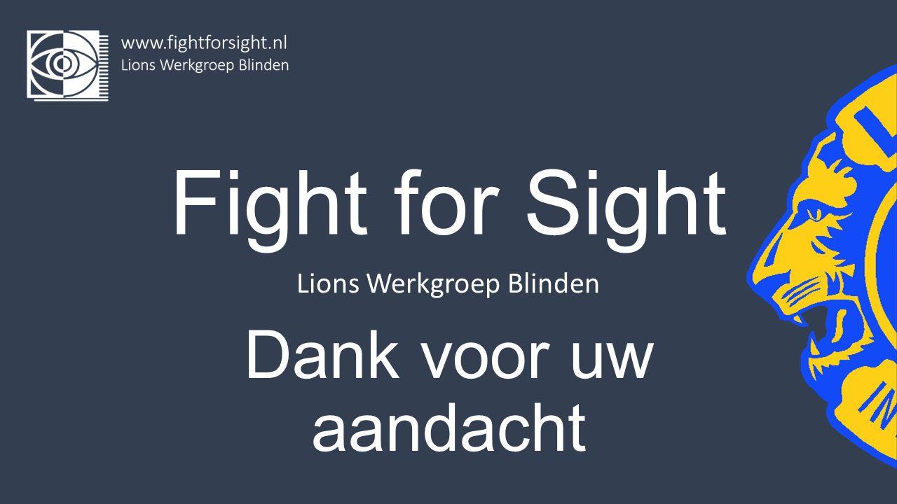 Fight for Sight Lions Werkgroep Blinden Dank voor uw aandacht