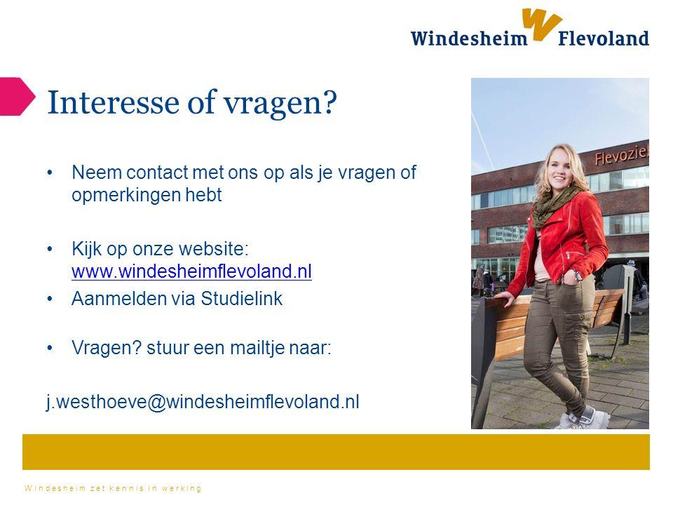 Windesheim zet kennis in werking Interesse of vragen.
