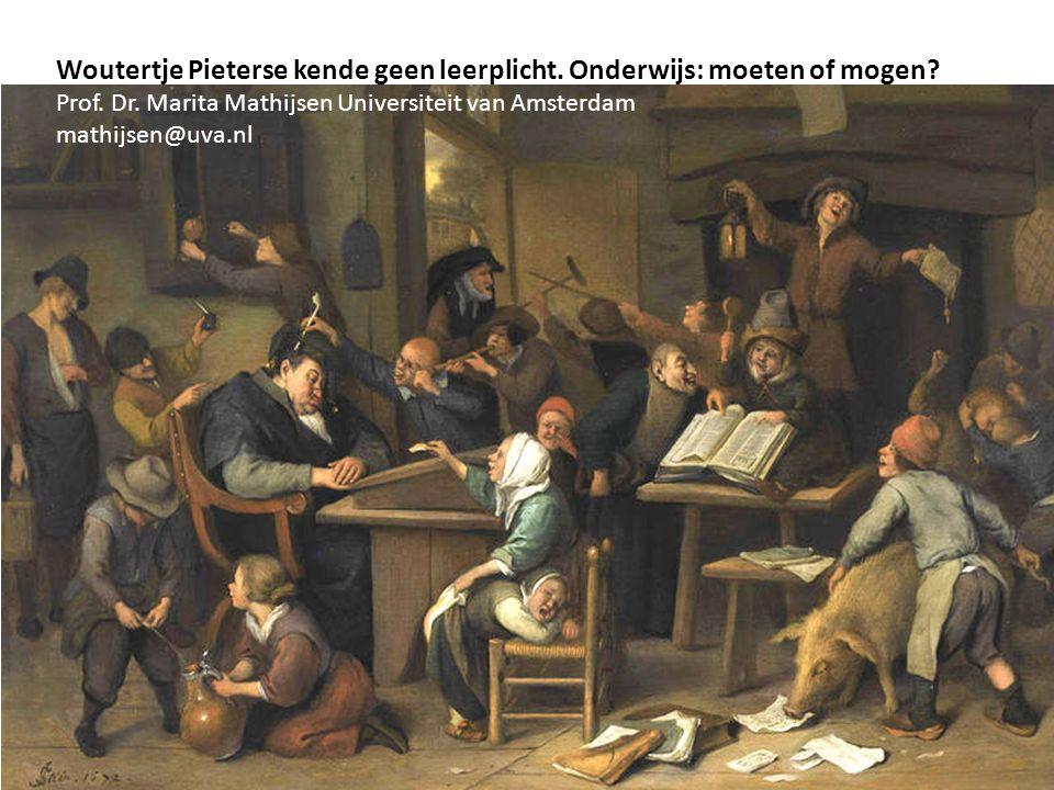 Woutertje Pieterse kende geen leerplicht.Onderwijs: moeten of mogen.