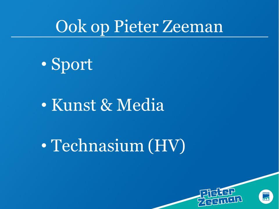 Ook op Pieter Zeeman Sport Kunst & Media Technasium (HV)