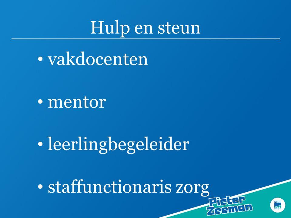 Hulp en steun vakdocenten mentor leerlingbegeleider staffunctionaris zorg