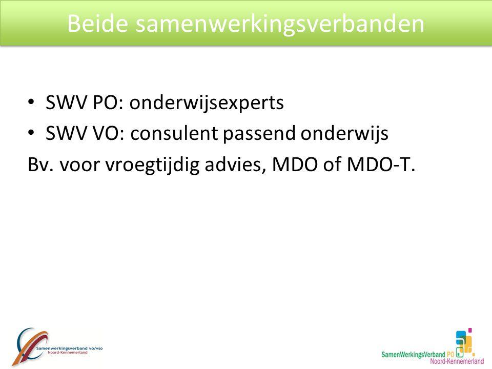 SWV PO: onderwijsexperts SWV VO: consulent passend onderwijs Bv.