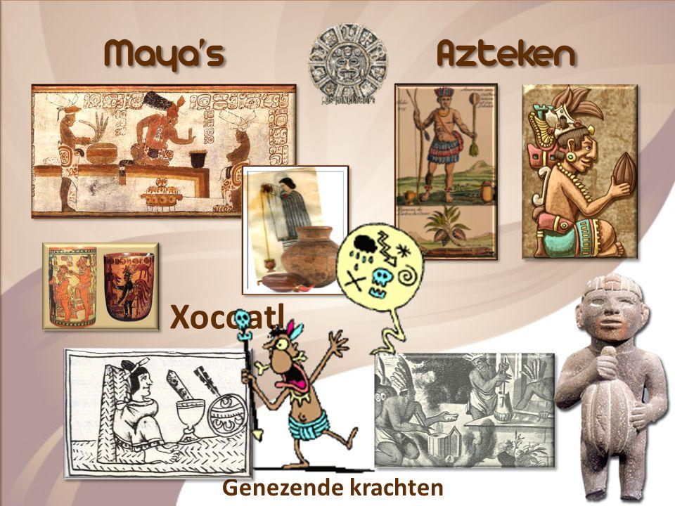 Maya'sAzteken Genezende krachten Xocoatl