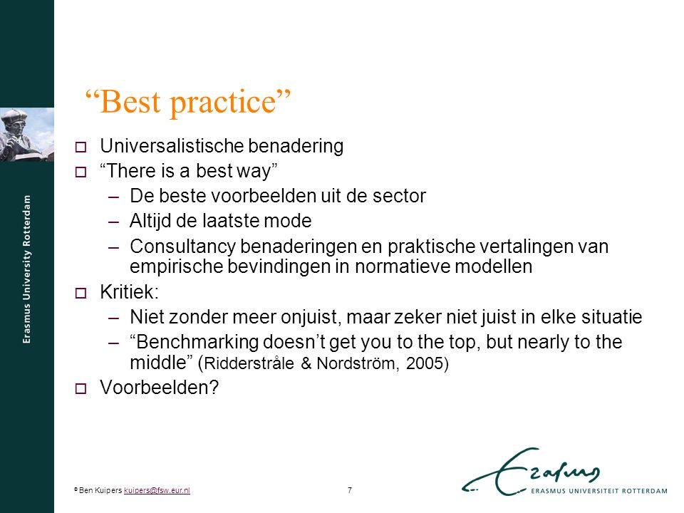 © Ben Kuipers kuipers@fsw.eur.nl8kuipers@fsw.eur.nl 8 Pfeffer ' s 7 best-practices  Boxall & Purcell (2011, p.88)