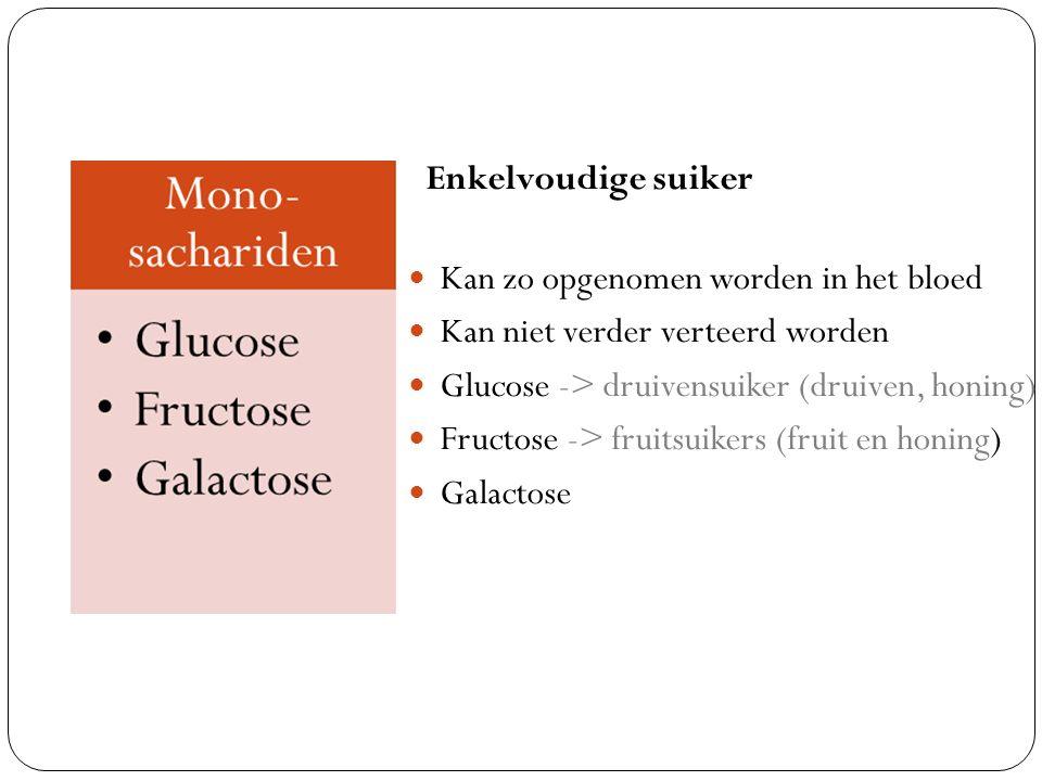 Tweevoudige suiker Sacharose: biet/riet suiker (glucose/fructose) (gewone suiker) Lactose: melksuiker (Glucose/galactose) Maltose: moutsuiker (glucose/glucose) Fruit, honing, melk, suiker (snoep, frisdrank, koek)