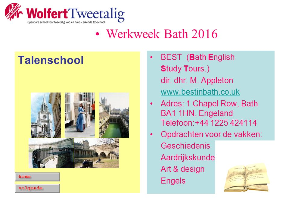 Talenschool BEST (Bath English Study Tours.) dir. dhr.