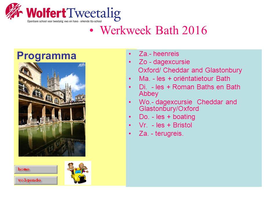 Programma Za.- heenreis Zo - dagexcursie Oxford/ Cheddar and Glastonbury Ma.