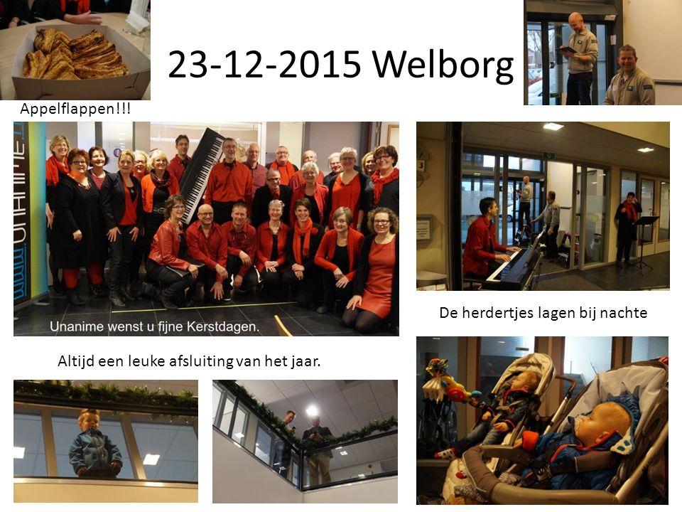 23-12-2015 Welborg Altijd een leuke afsluiting van het jaar.