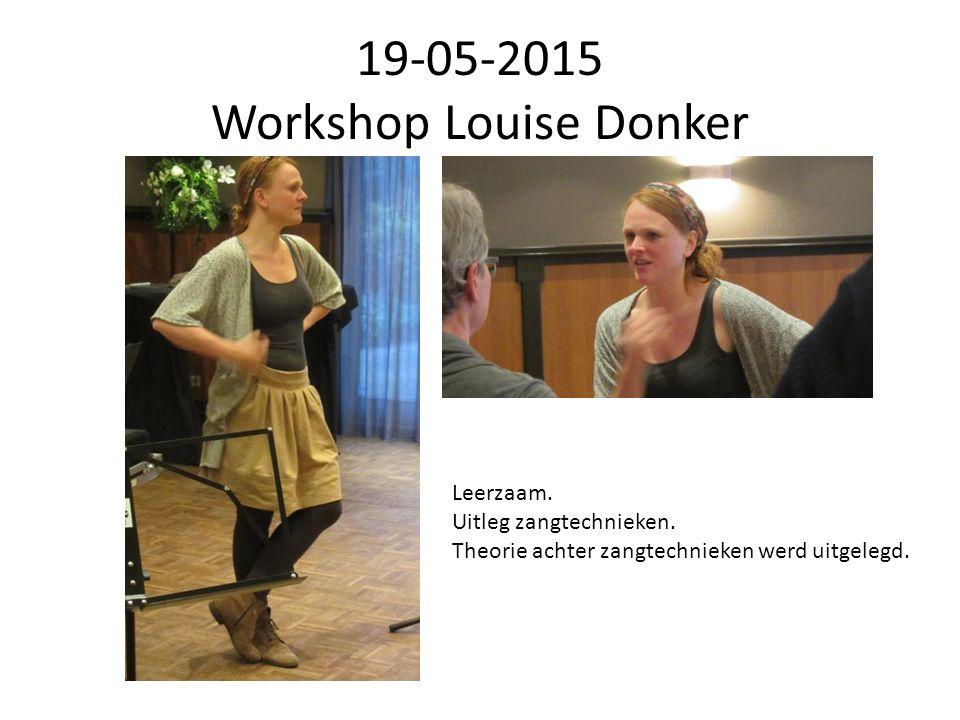 19-05-2015 Workshop Louise Donker Leerzaam. Uitleg zangtechnieken.