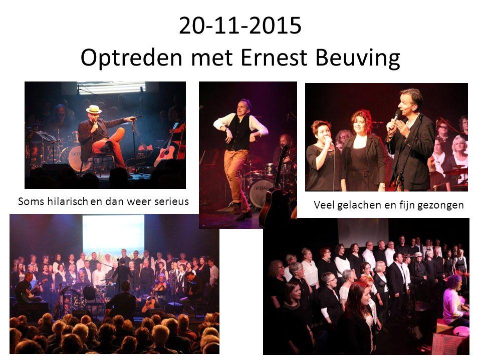 20-11-2015 Optreden met Ernest Beuving Soms hilarisch en dan weer serieus Veel gelachen en fijn gezongen