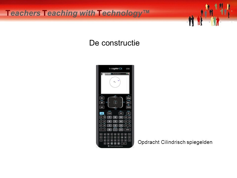 Teachers Teaching with Technology™ De constructie Opdracht Cilindrisch spiegelden