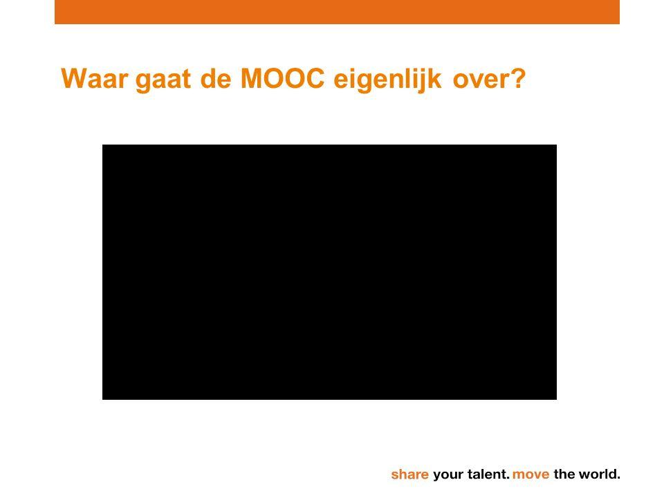 Waar gaat de MOOC eigenlijk over