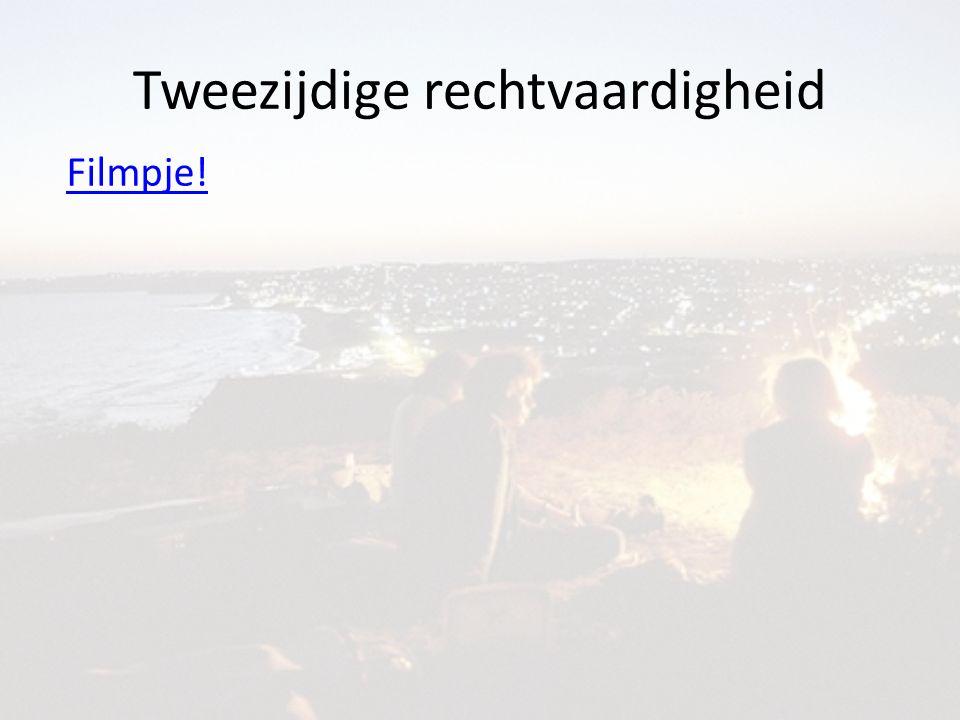 Tweezijdige rechtvaardigheid Filmpje!