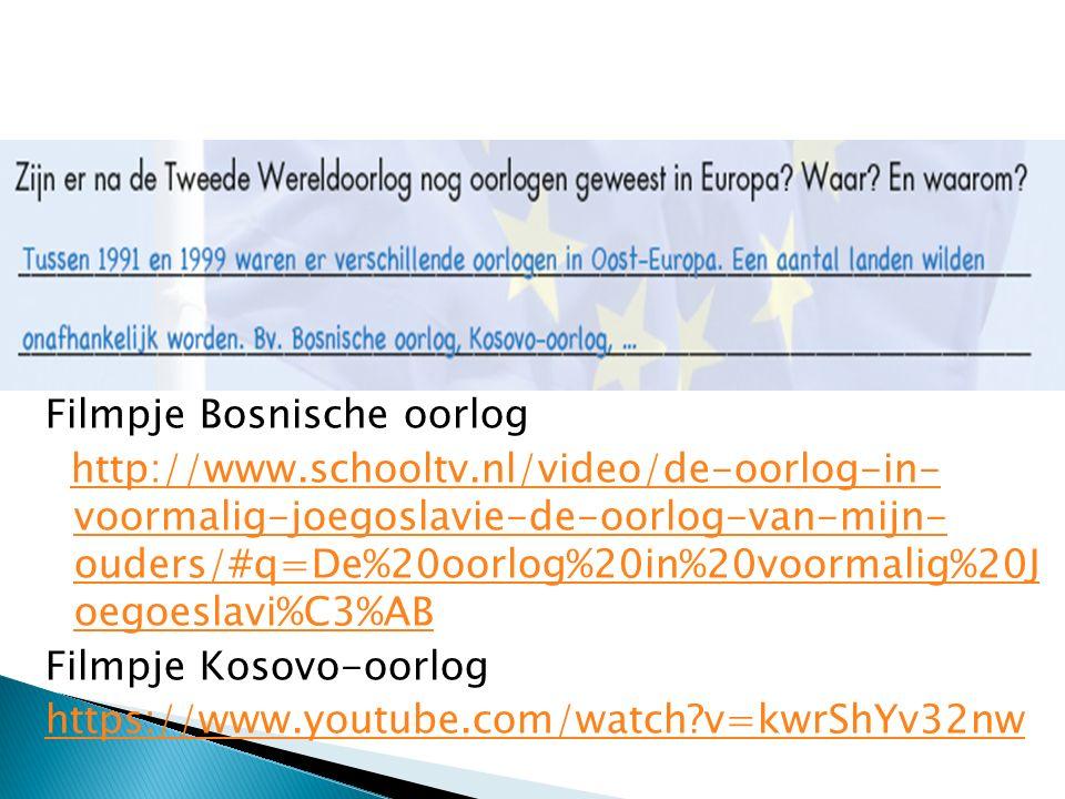 Filmpje Bosnische oorlog http://www.schooltv.nl/video/de-oorlog-in- voormalig-joegoslavie-de-oorlog-van-mijn- ouders/#q=De%20oorlog%20in%20voormalig%2