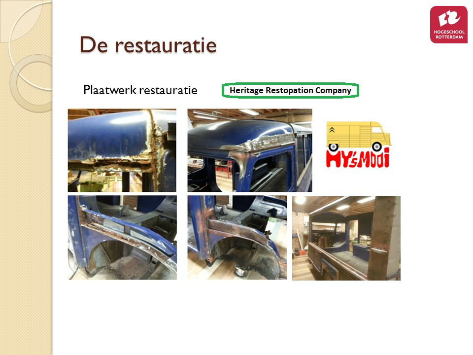 De restauratie Plaatwerk restauratie