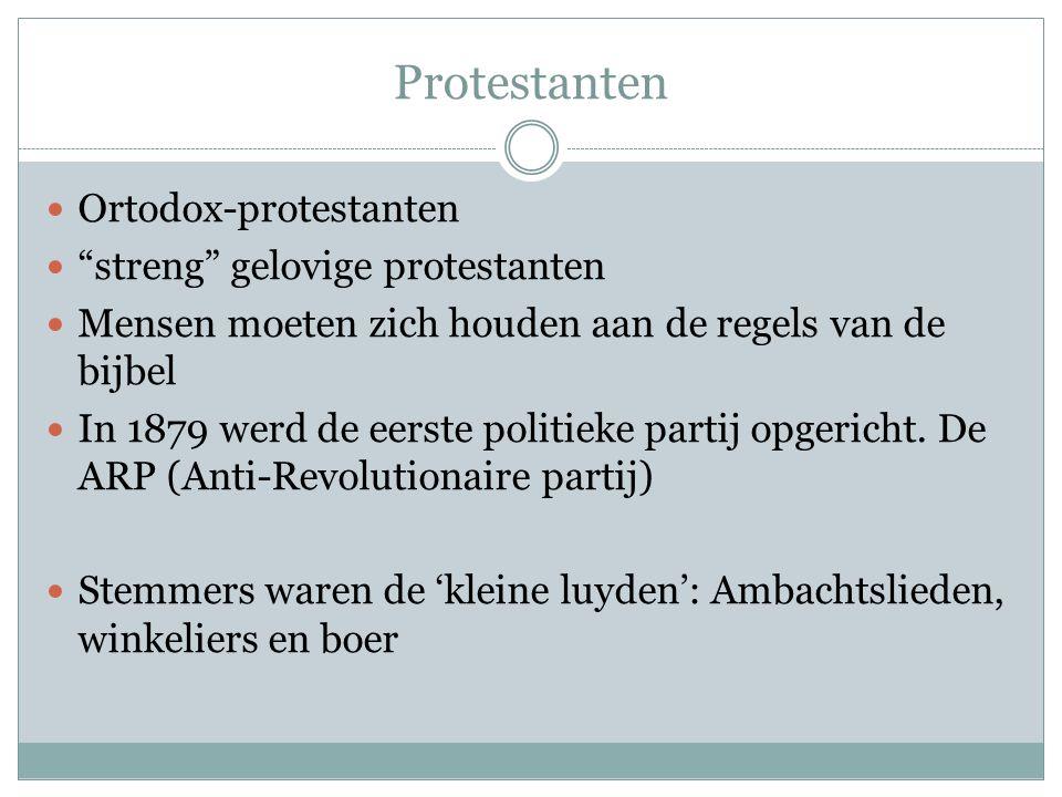 """Protestanten Ortodox-protestanten """"streng"""" gelovige protestanten Mensen moeten zich houden aan de regels van de bijbel In 1879 werd de eerste politiek"""