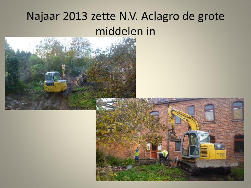 Najaar 2013 zette N.V. Aclagro de grote middelen in