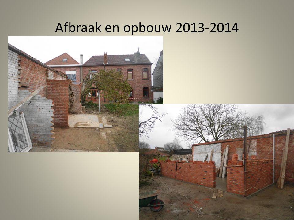 Afbraak en opbouw 2013-2014
