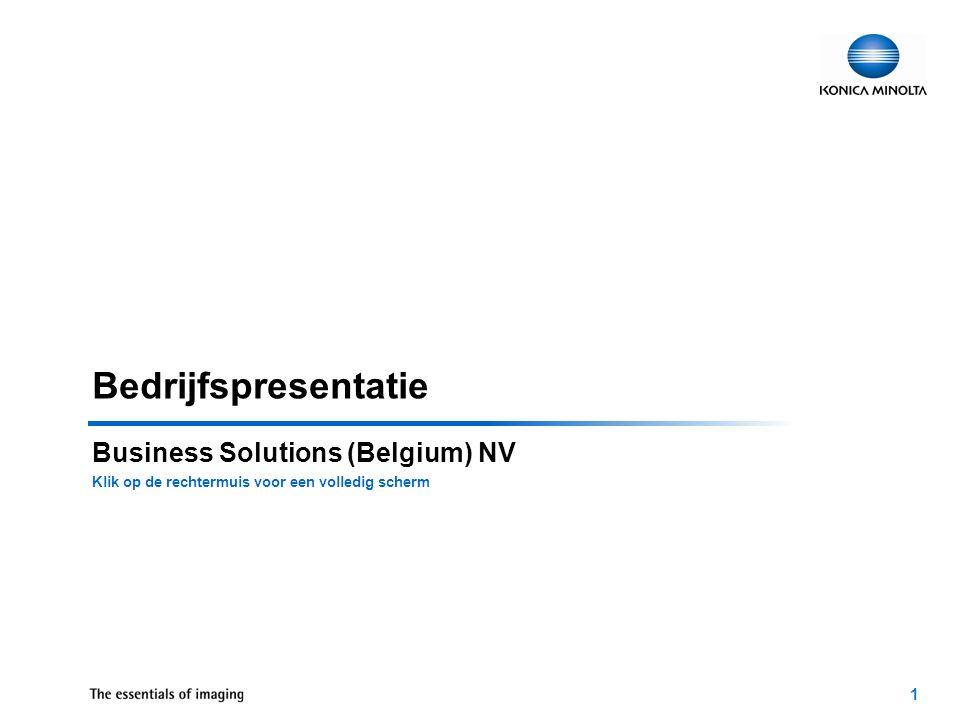22 Konica Minolta Business Solutions Opleiding/Training –Konica Minolta Academie –e-Learning Systeem Mplus voor actieve ontwikkeling van het personeel –Individuele training België