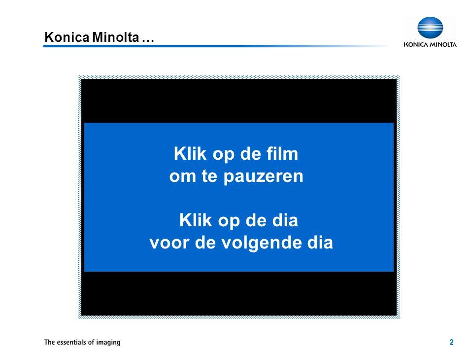 2 Konica Minolta … Klik op de film om te pauzeren Klik op de dia voor de volgende dia