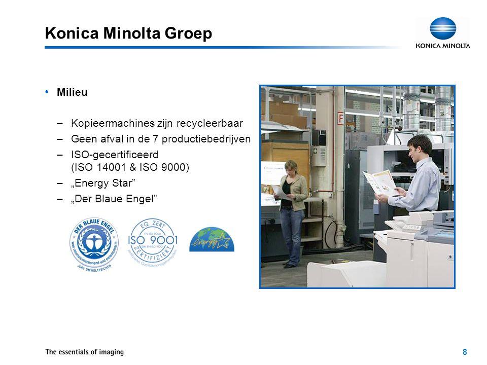 9 Headquarters in Zaventem Konica Minolta Business Solutions België Opgericht :1981Werknemers:ong.