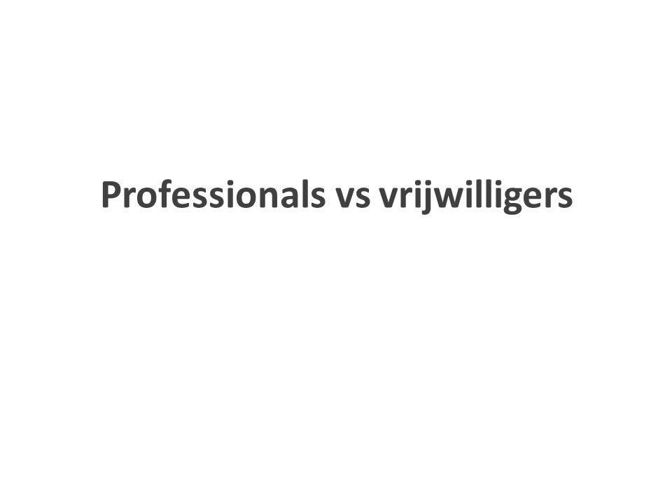 Professionals vs vrijwilligers