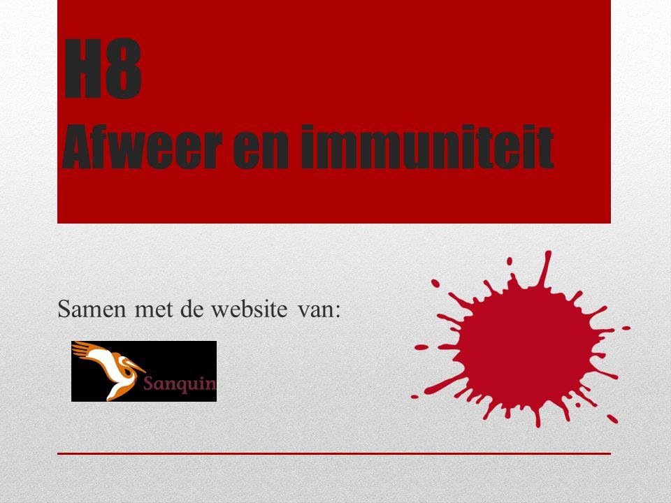 H8 Afweer en immuniteit Samen met de website van: