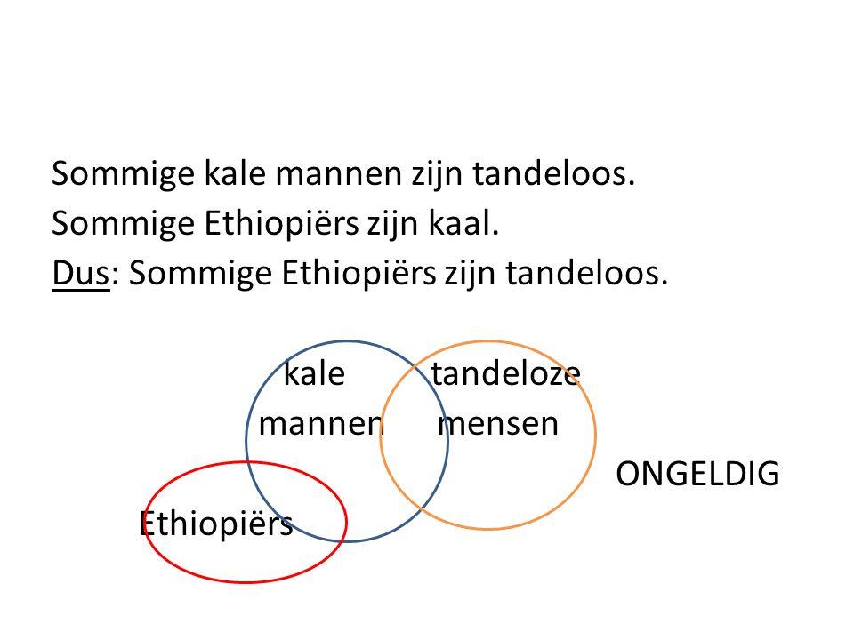 Sommige kale mannen zijn tandeloos. Sommige Ethiopiërs zijn kaal.