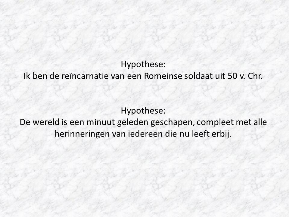 Hypothese: Ik ben de reïncarnatie van een Romeinse soldaat uit 50 v.