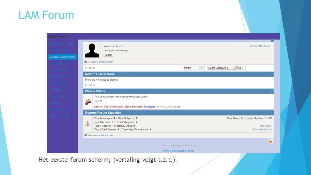 LAM Forum Het eerste forum scherm; (vertaling volgt t.z.t.).