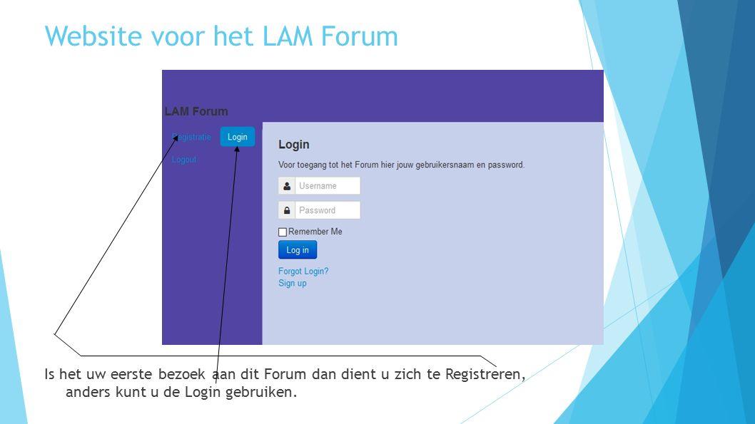 """LAM Forum Registreren Voor uw registratie vult u uw naam in en een """"username , vervolgens uw email adres en een door u zelf te kiezen password dat 2x ingetypt moet worden; met de Sign up knop verstuurt u uw gegevens naar het LAM Forum"""