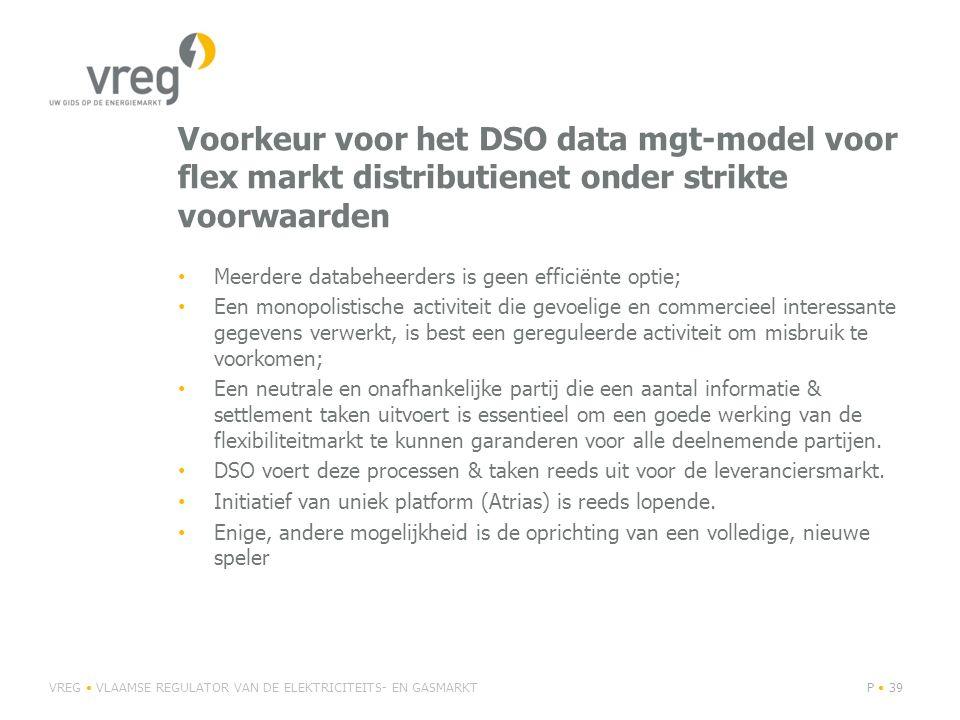 Voorkeur voor het DSO data mgt-model voor flex markt distributienet onder strikte voorwaarden Meerdere databeheerders is geen efficiënte optie; Een mo