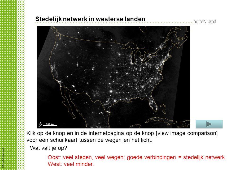 Stedelijk netwerk in westerse landen Klik op de knop en in de internetpagina op de knop [view image comparison] voor een schuifkaart tussen de wegen en het licht.