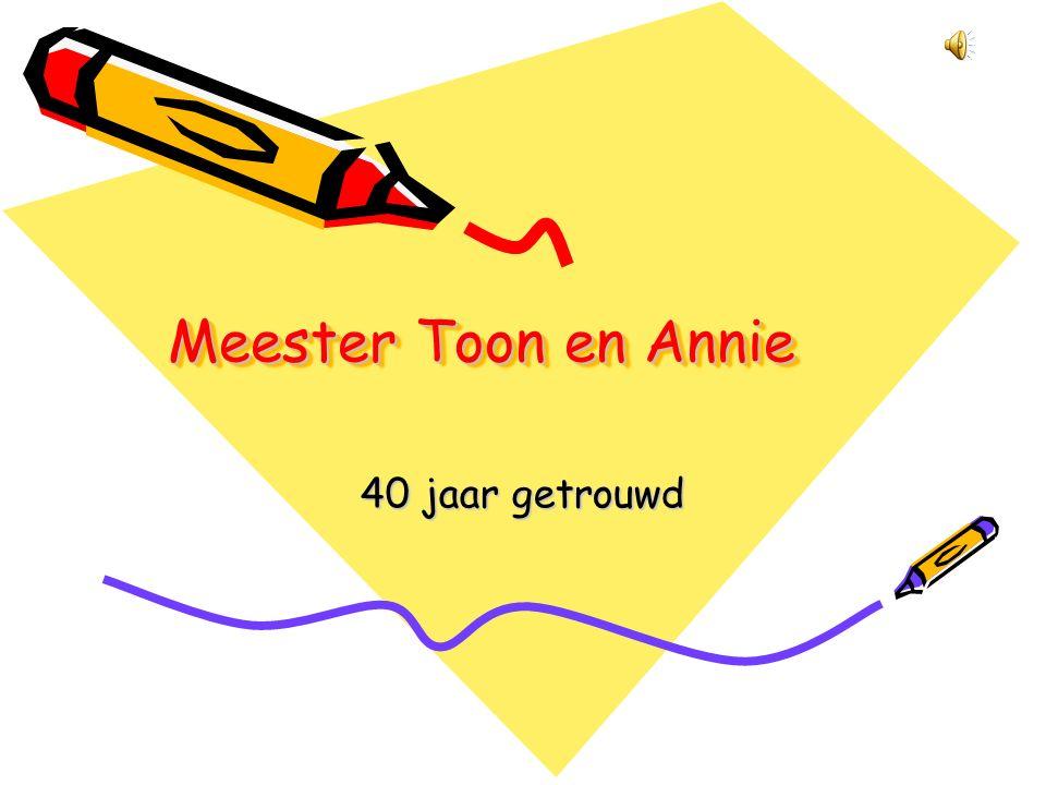 Meester Toon en Annie 40 jaar getrouwd