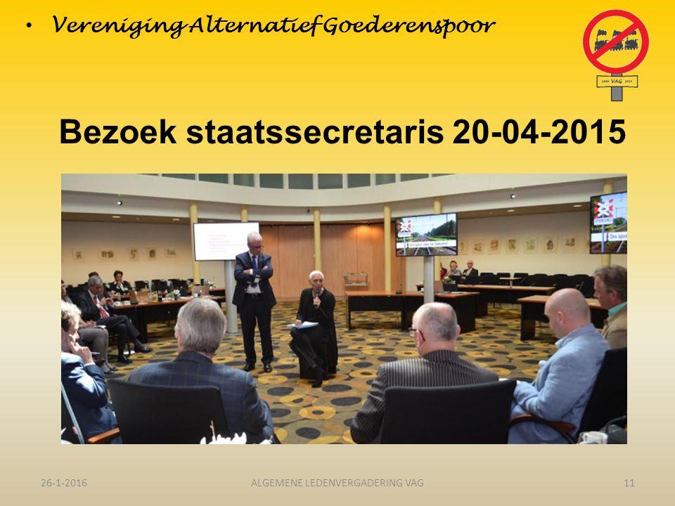 Bezoek staatssecretaris 20-04-2015 26-1-201611ALGEMENE LEDENVERGADERING VAG Vereniging Alternatief Goederenspoor