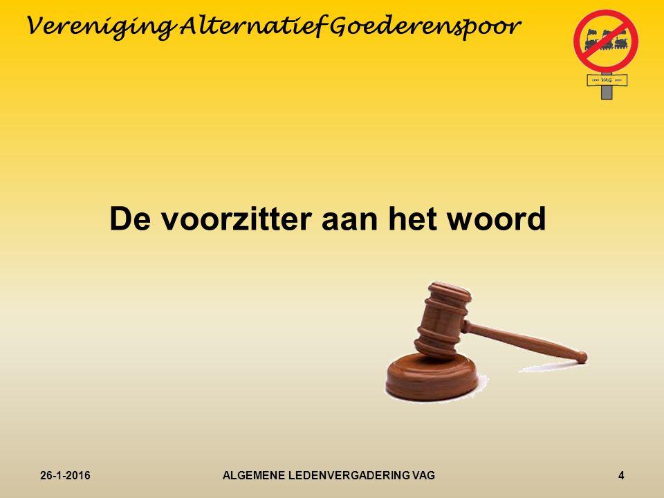 Verslag 27 januari 2015 26-1-20165ALGEMENE LEDENVERGADERING VAG Vereniging Alternatief Goederenspoor
