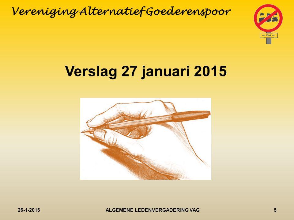 Jaarverslag 2015 secretaris 26-1-20166ALGEMENE LEDENVERGADERING VAG Vereniging Alternatief Goederenspoor