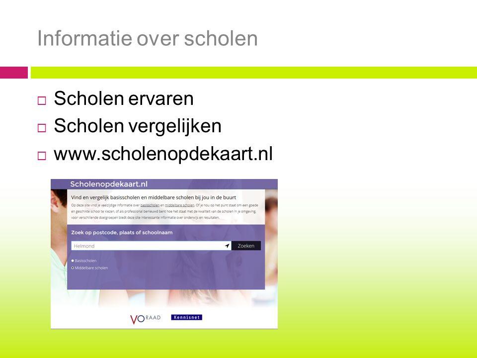 Informatie over scholen  Scholen ervaren  Scholen vergelijken  www.scholenopdekaart.nl