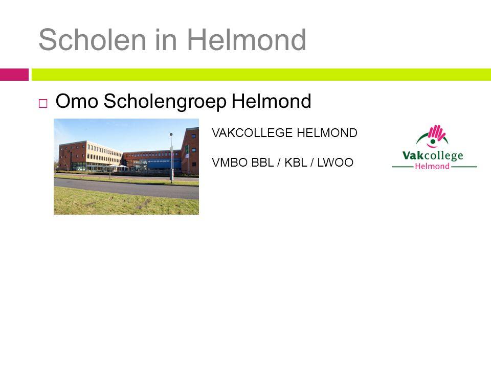 Scholen in Helmond  Omo Scholengroep Helmond VAKCOLLEGE HELMOND VMBO BBL / KBL / LWOO