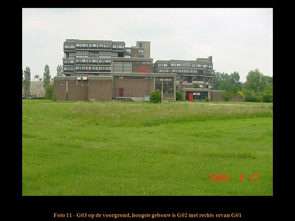 Foto 11 - G03 op de voorgrond, hoogste gebouw is G02 met rechts ervan G01