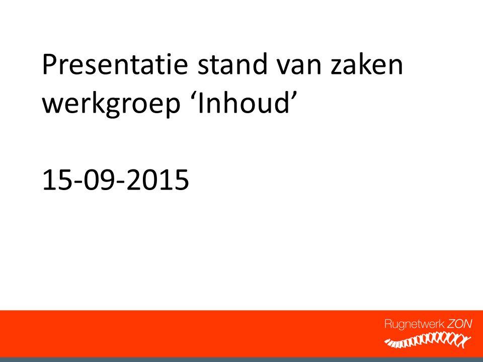 Presentatie stand van zaken werkgroep 'Inhoud' 15-09-2015