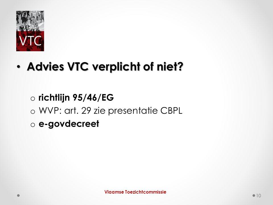 Advies VTC verplicht of niet. Advies VTC verplicht of niet.