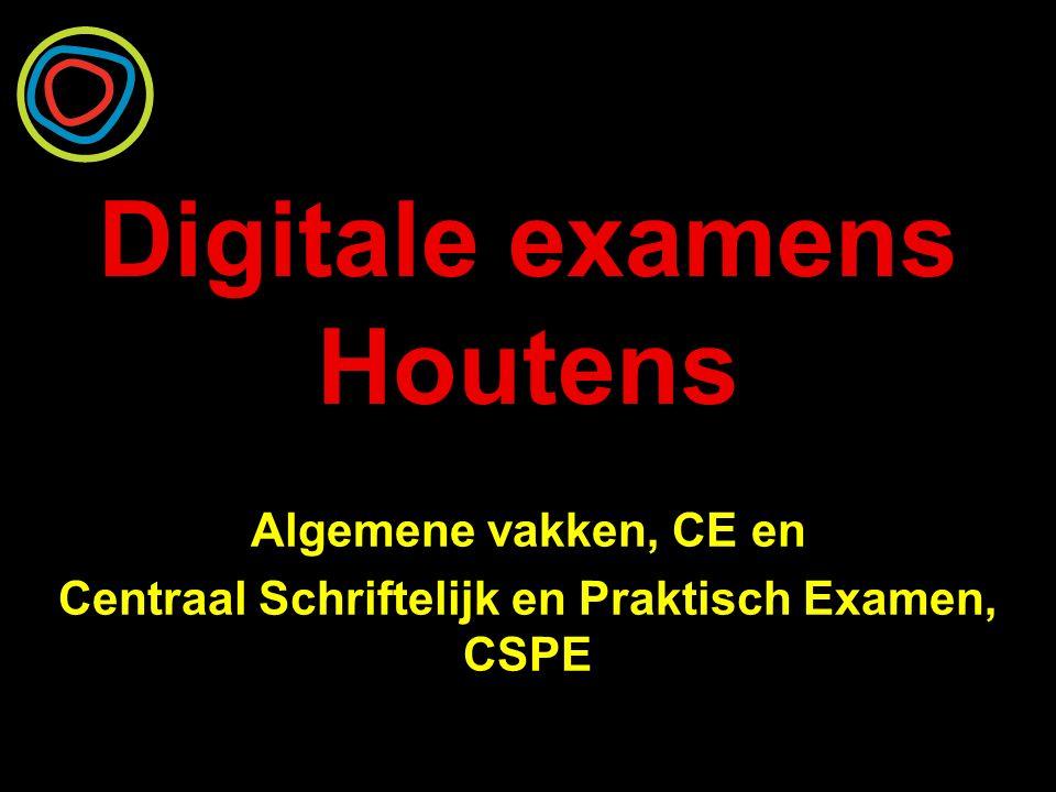 Algemene vakken CE - Digitaal examen in kleine groepen - Per vak meerdere zittingen - Examens zijn verschillend samengesteld - Afname voor de meivakantie - Duur per zitting is 60, 90 of 120 minuten
