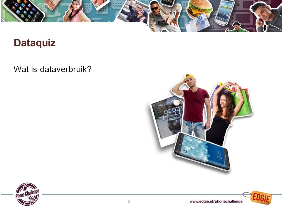 6 Wat is dataverbruik Dataquiz